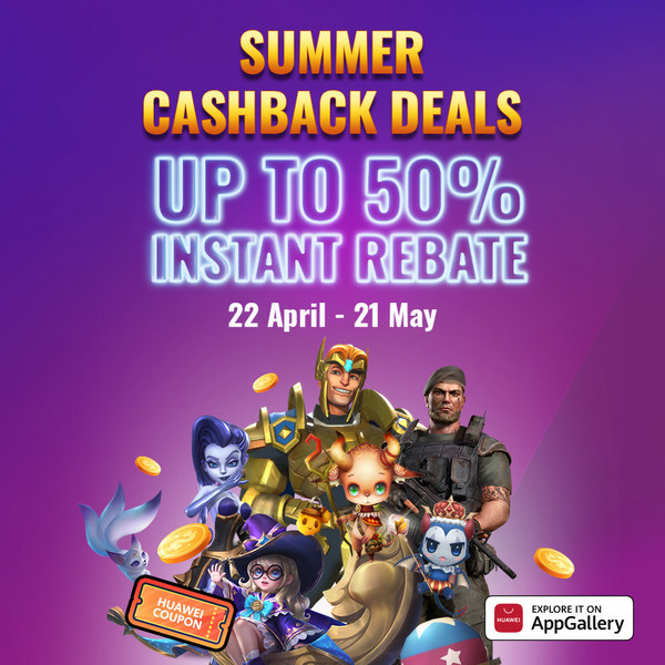 From 22 April to 21 May 2021, enter HUAWEI AppGallery to join Summer Cashback Deal and enjoy up to 50% cashback from in-app purchases and exciting prizes.