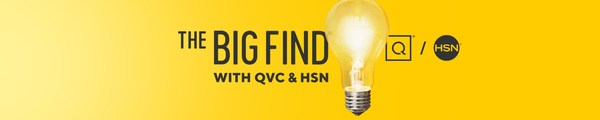 QVC and HSN's annual international search to discover entrepreneurs with the next big brand or unique product