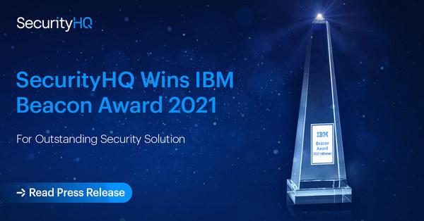 SecurityHQ Wins IBM Beacon Award 2021