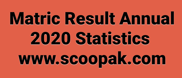 Students of Pakistan were waiting Matric Result due to covid-19 matric result date was postponed and chaned so many time but now on dated 19th September 2020 Saturday at 05:00 PM matric result 2020 was officially announced. Check here Matric Result Statistics 2020 Science and Humanity Group that how many students were appeared and passed in matric annual exam result 2020 by all Punjab Education Baords.