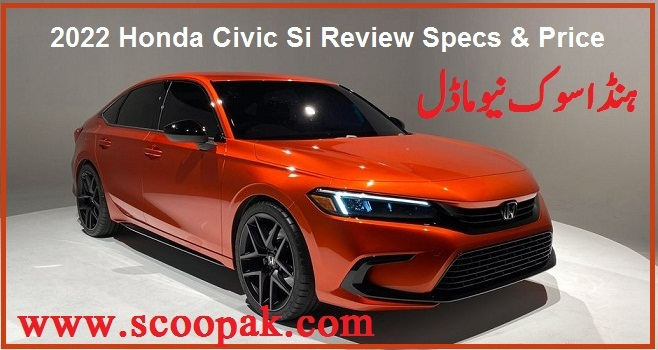 2022 Honda Civic Si Review Specs & Price