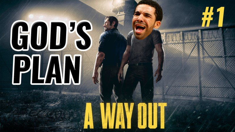 GOD'S PLAN [A WAY OUT #1] Thumbnail