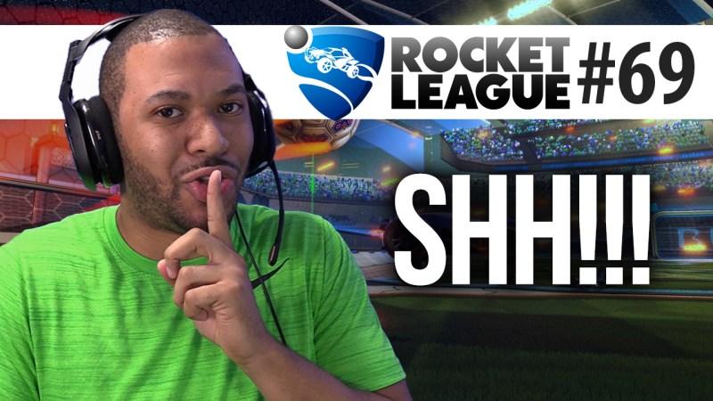 SHH SHH SHH!!! [ROCKET LEAGUE #69] Thumbnail
