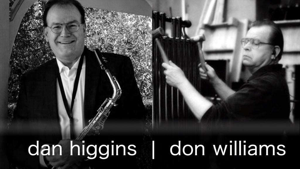 Dan Higgins and Don Williams