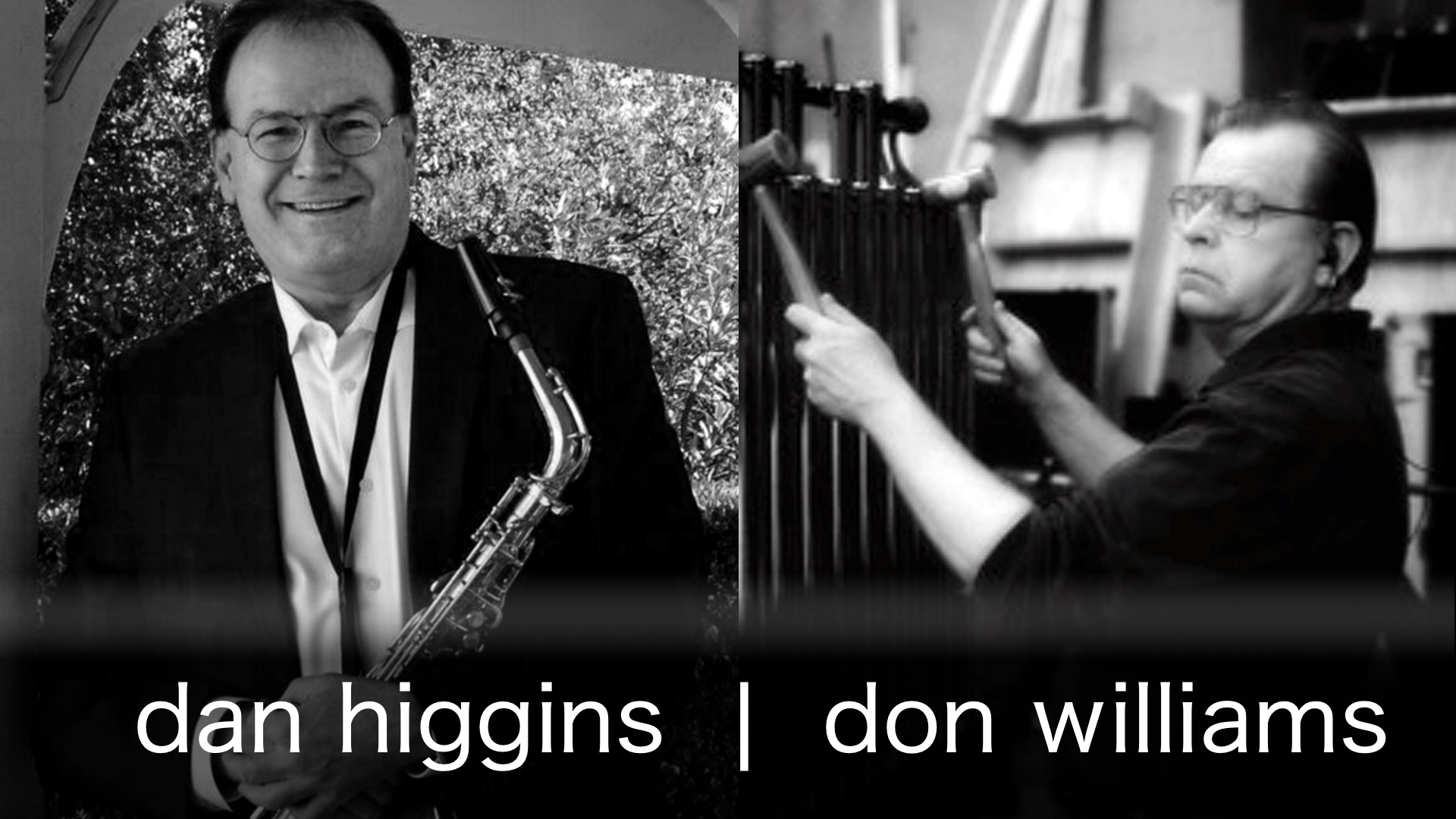 Dan Higgins and Don Williams