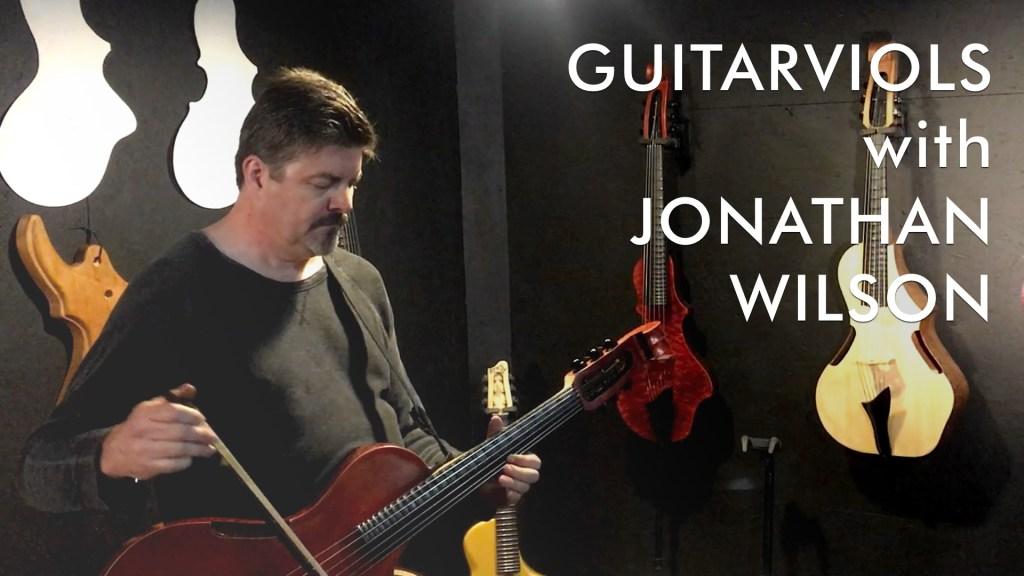 Jonathan Wilson GuitarViols