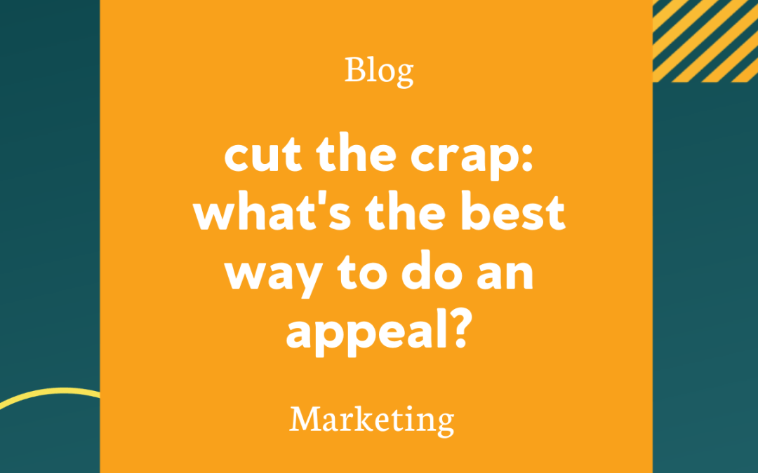 Cut the Crap: What's the Best Way to do an Appeal?