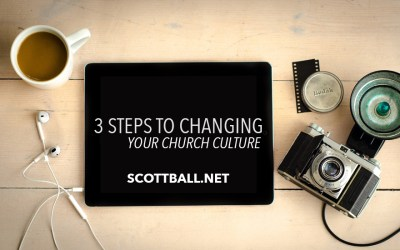 Three Steps to Changing Your Church Culture