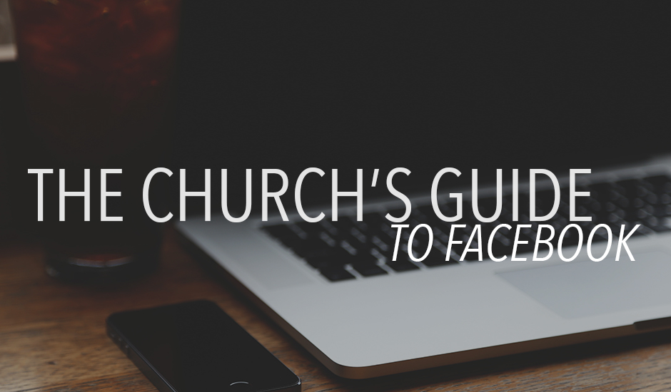 The Church's Guide to Facebook