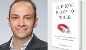 Dr. Ron Friedman on Extraordinary Workplaces