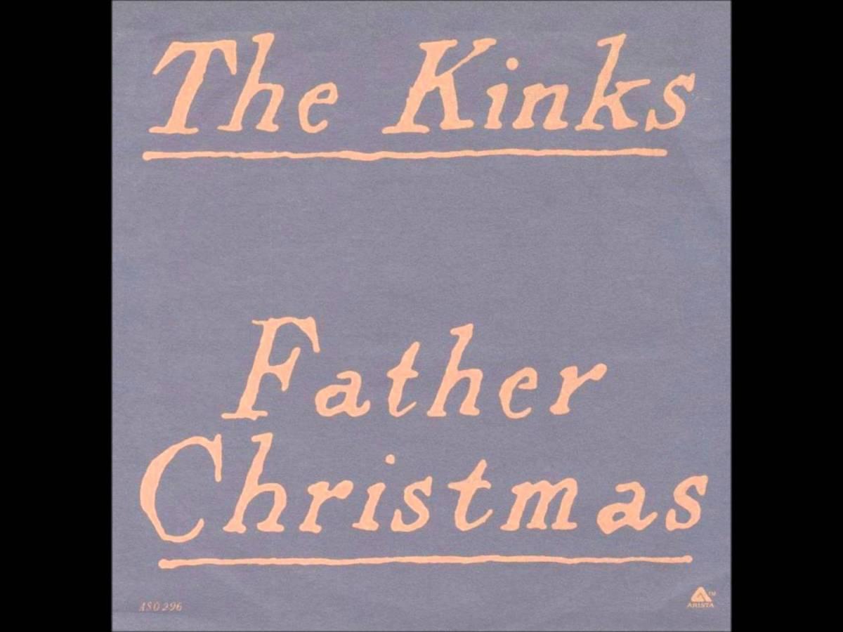 Kinks Father Christmas.Kinks Father Christmas