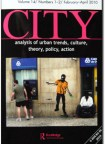 CITY: Analysis of urban trends, culture, theory, policy, action