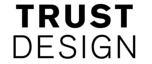 Trust Design: Can you design trust? Can you trust design?
