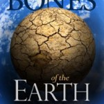 Six-sentence Sunday: The Bones of the Earth