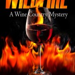 Cover update: Wildfire, a Wine Country Mystery