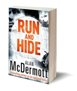 Run and Hide by Alan McDermott