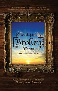 Once Upon a [Broken] Time by Samreen Ahsan