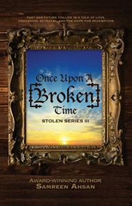 Once Upon a [Broken] Time by Samreen Ahsan