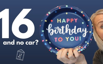 Why we did not buy our 16 year old son a car for his birthday! Parents Guide