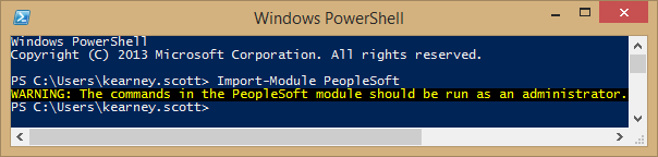 WARNING: The commands in the PeopleSoft module should be run as an administrator.