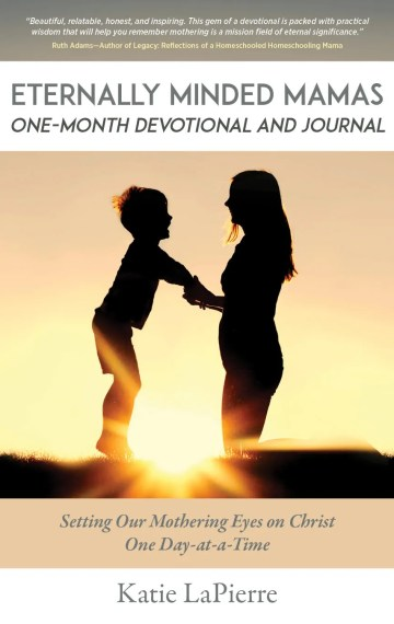 Eternally-Minded-Mamas-One-Month-Devotional-and-Journal-author-Katie-LaPierre
