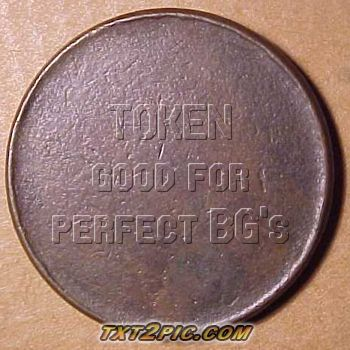 Token redeemable for perfect BG's