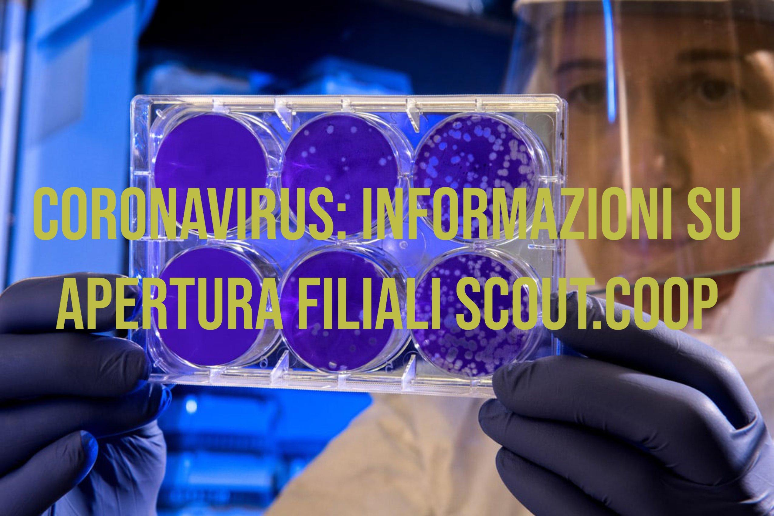 Informazioni apertura filiali Scout.coop Emergenza Coronavirus