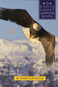 The Eagle Court of Honor Book Mark Ray