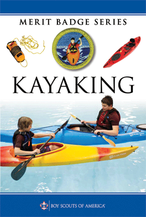Kayaking Merit Badge Helps and Documents - Scouter Mom