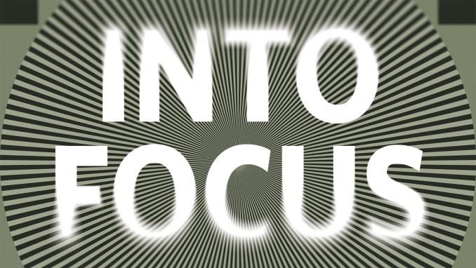 Into_Focus