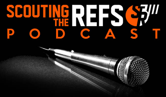 Scouting the Refs Podcast: Thrown Sticks, Lost Helmets, and Referee Recognition