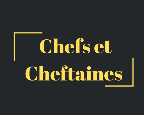Chefs & Cheftaines