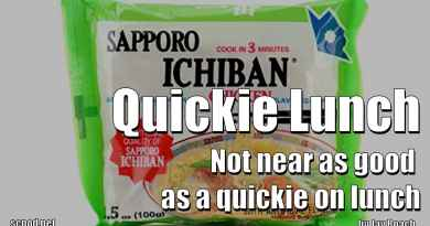 Quickie Lunch – Not near as good as a quickie on lunch