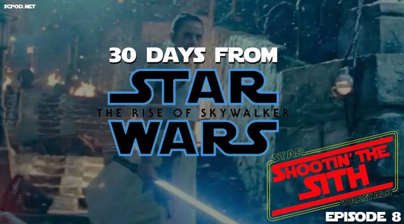 30 Days From The Rise of Skywalker