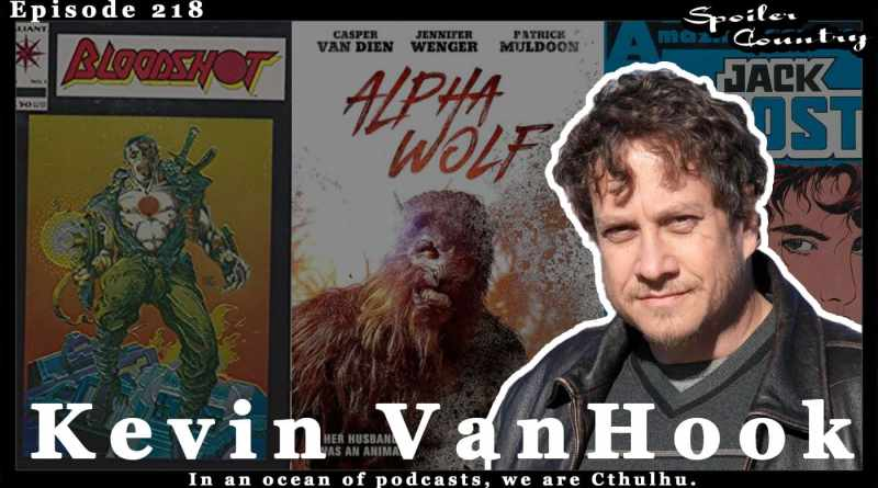 Kevin VanHook – Filmmaker, writer, artist, creator of Bloodshot