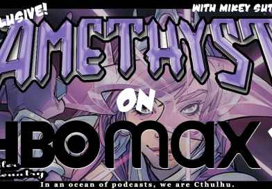 Amethyst on HBOmax? EXCLUSIVE With Mikey Sutton!