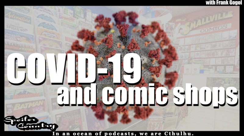 COVID-19 and the impact on the Comic Industry With Frank Gogol