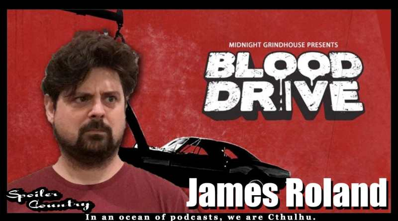 James Roland – Creator of Blood Drive!