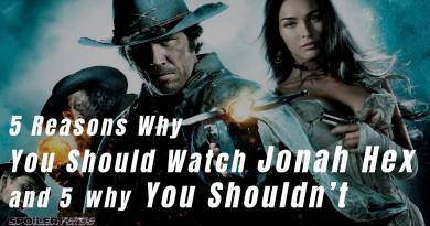 5 Reasons Why You Should Watch Jonah Hex and 5 You Shouldn't