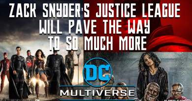 Zack Snyder's Justice League will Pave the way to So Much More