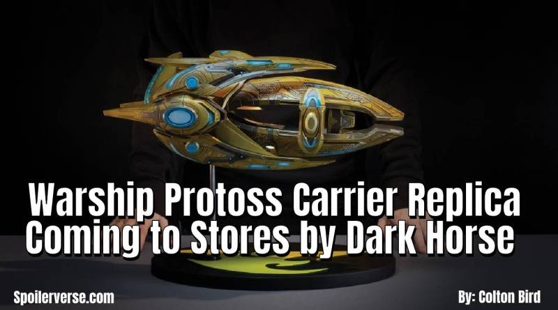 Warship Protoss Carrier Replica Coming to Stores by Dark Horse