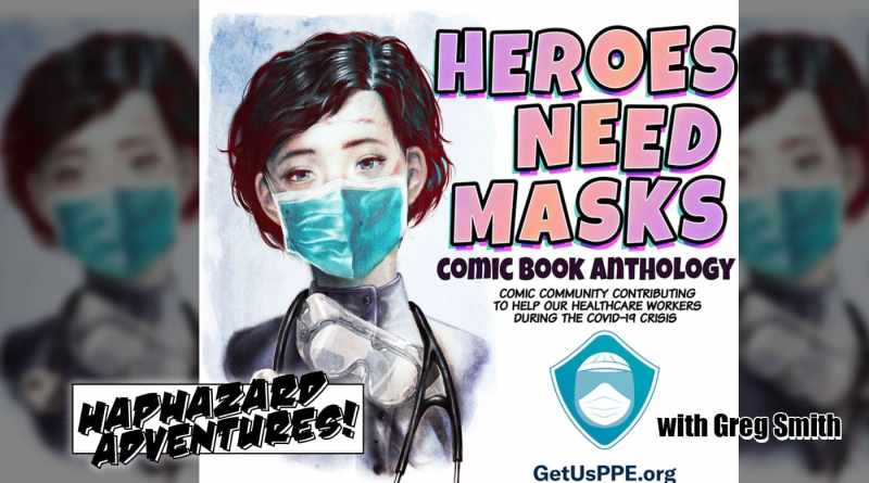 Heroes Need Masks – Fundraiser for PPE's with Greg Smith!