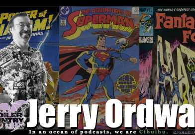 Jerry Ordway – Superman! Shazam! Fantastic Four! And so much more!