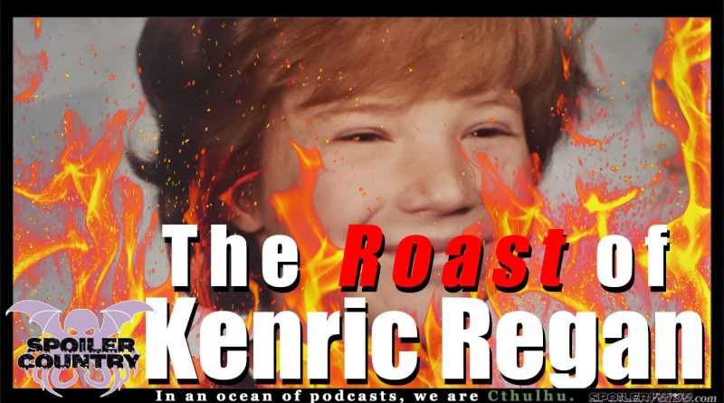 The Roast of Kenric Regan
