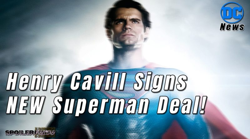 Henry Cavill Signs NEW Superman Deal!