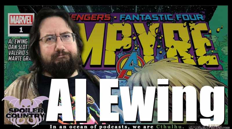 Al Ewing stops by and chats Empyre, Immortal Hulk, and more!
