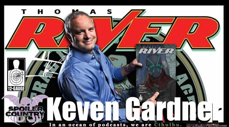 Keven Gardner From 12-Gauge Comics talks Thomas River!
