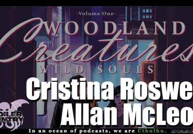Woodland Creatures: Wild Souls with Cristina Roswell and Allan McLeod!