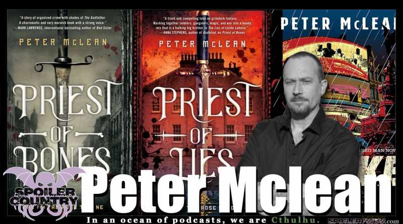 Peter Mclean – Priest of Bones! Priest of Lies!