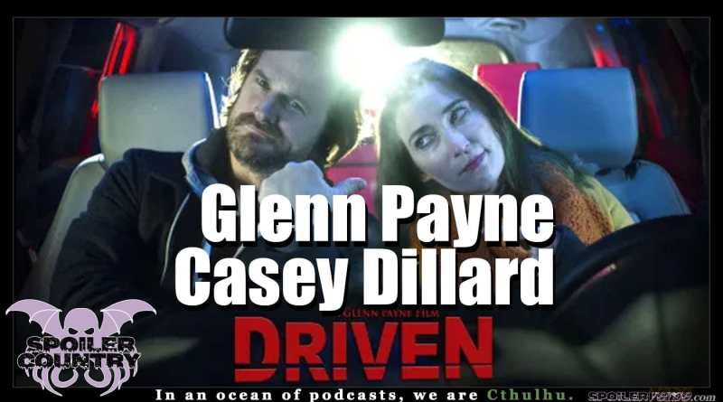 Driven with Glenn Payne and Casey Dillard!